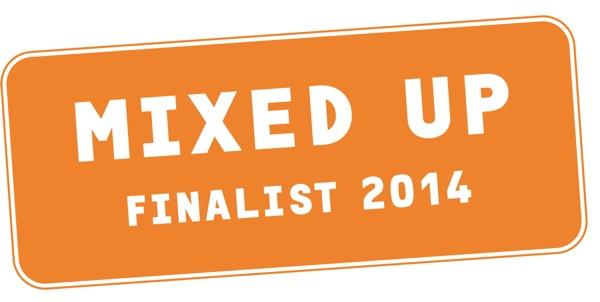 Wir sind im Finale! MIXED UP Finalist 2014