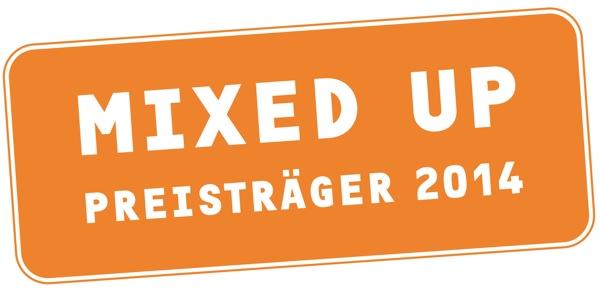 Wir haben es geschafft! MIXED UP Preisträger 2014