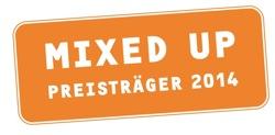 Wir sind Preisträger des MIXED UP Preises ländlicher Raum 2014